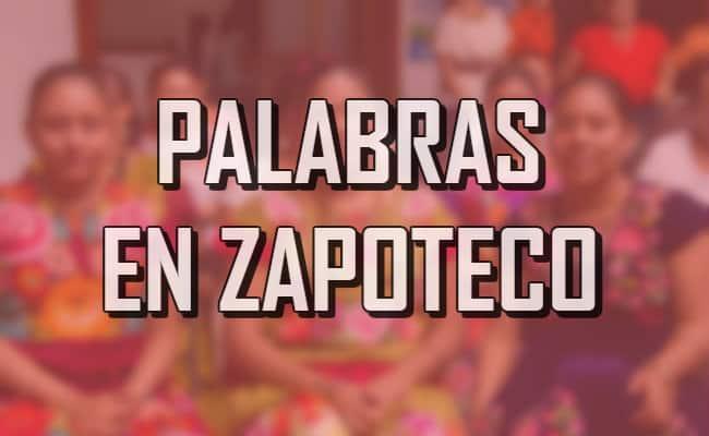 Palabras En Zapoteco Curiosidario